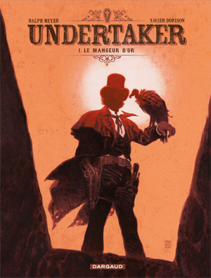 ♥ Undertaker, de Meyer et Dorison