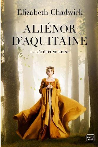 Aliénor d'Aquitaine Tome 1